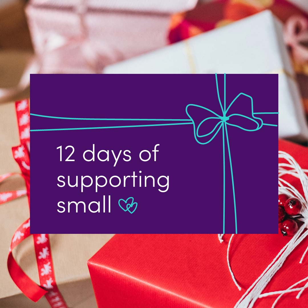 12 Days of Supporting Small