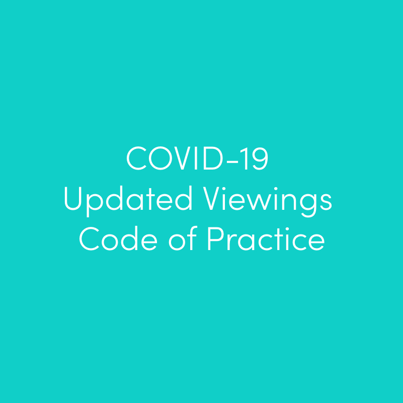 COVID-19 Viewings Code of Practice